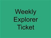 Weekly Explorer Ticket